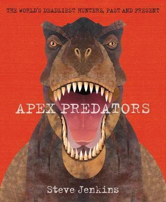 Apex Predators: The World's Deadliest Hunters