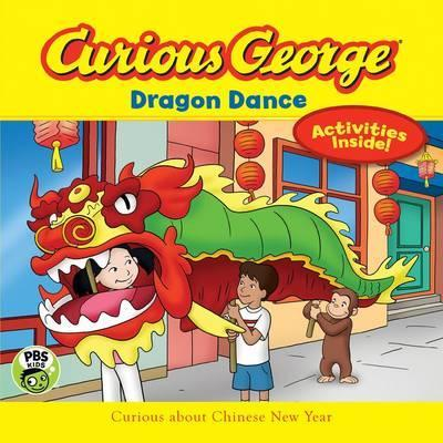 Curious George Dragon Dance (CGTV 8x8) - H. A. Rey