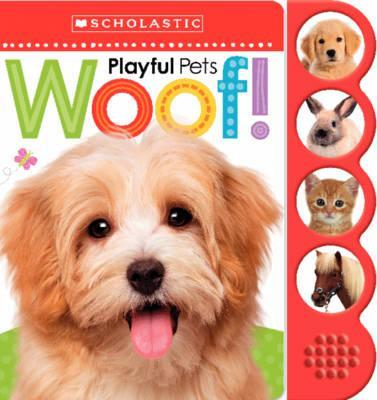Playful Pets WOOF! - Scholastic
