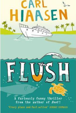 Flush - Carl Hiaasen