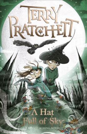A Hat Full of Sky: A Tiffany Aching Novel - Terry Pratchett