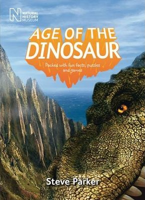 Age of the Dinosaur - Steve Parker
