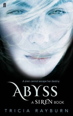 Abyss: A Siren Book - Tricia Rayburn