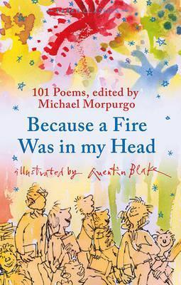 Because a Fire Was in My Head - Michael Morpurgo