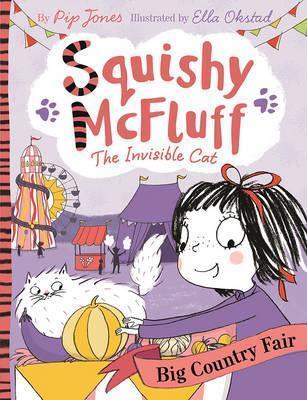 Squishy McFluff: Big Country Fair - Pip Jones