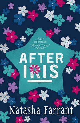 After Iris: The Diaries of Bluebell Gadsby - Natasha Farrant