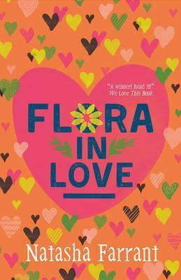 Flora in Love: The Diaries of Bluebell Gadsby - Natasha Farrant