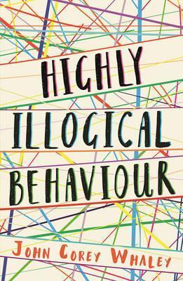 Highly Illogical Behaviour - John Corey Whaley