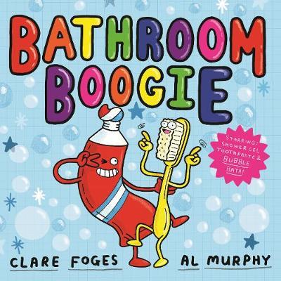 Bathroom Boogie - Clare Foges