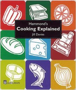 Hammond's Cooking Explained 4th Edition - Jill Davies