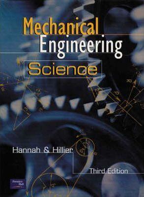 Mechanical Engineering Science - John Hannah