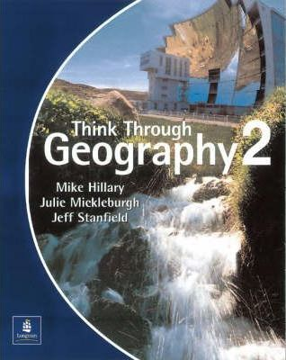 Think Through Geography Student Book 2 Paper - Mike Hillary