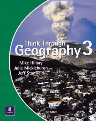 Think Through Geography Student Book 3 Paper - Mike Hillary