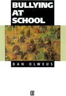 Bullying at School: What We Know and What We Can Do - Dan Olweus