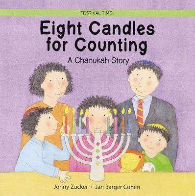 Eight Candles to Light: A Chanukah Story - Jonny Zucker