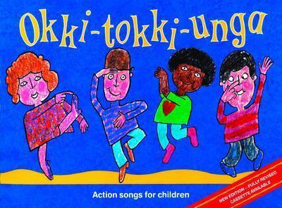 Songbooks - Okki-Tokki-Unga: Action Songs For Children - Ana Sanderson