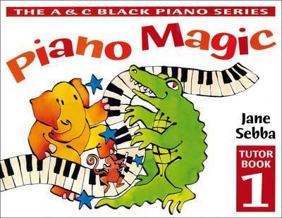 Piano Magic - Piano Magic Tutor Book 1 - Jane Sebba