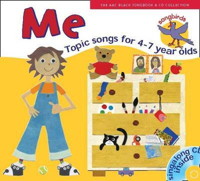 Songbirds - Songbirds: Me (Book + CD): Songs for 4-7 year olds - Ana Sanderson