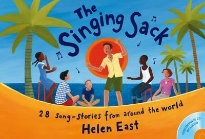 Songbooks - The Singing Sack (Book + CD): 28 Song-stories From Around The World - Helen East