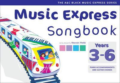 Music Express - Music Express Songbook Years 3-6: All the songs from Music Express: Year 3-6 - Maureen Hanke
