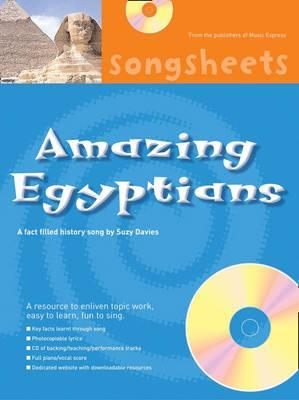 Songsheets - Amazing Egyptians: A fact filled history song by Suzy Davies - Suzy Davies