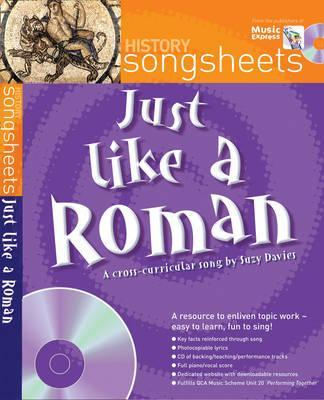 Songsheets - Just Like a Roman: A fact filled history song by Suzy Davies - Suzy Davies