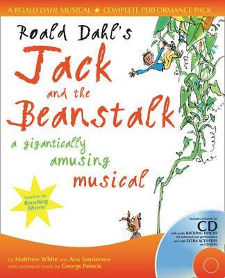 Collins Musicals - Roald Dahl's Jack and the Beanstalk: A gigantically amusing musical - Roald Dahl
