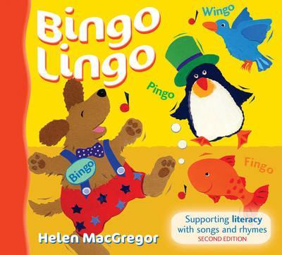 Songbooks - Bingo Lingo: Supporting literacy with songs and rhymes - Helen MacGregor