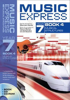 Music Express - Music Express Year 7 Book 4: Musical Structures (Book + CD + CD-ROM) - Naomi Barker