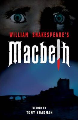 Macbeth - Tony Bradman