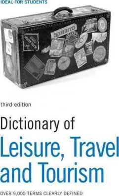Dictionary of Leisure
