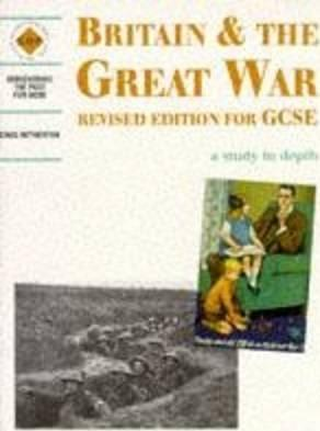 Britain and the Great War: a depth study - Greg Hetherton