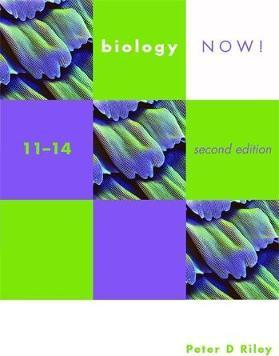Biology Now! 11-14 2nd Edition Pupil's Book - Peter Riley