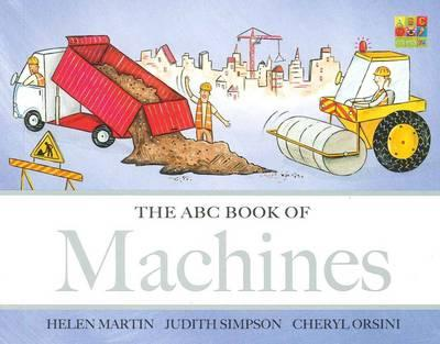 The ABC Book of Machines - Helen Martin