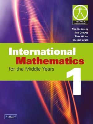 International Mathematics for the Middle Years 1 - Alan McSeveny