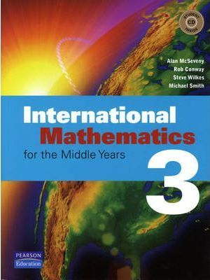 International Mathematics 3 For Middle Years Coursebook - Alan McSeveny