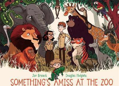Something's Amiss at the Zoo - Jen Breach
