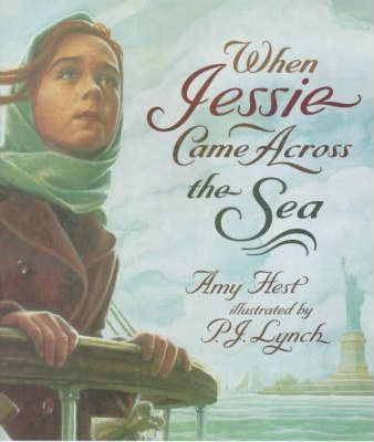 When Jessie Came Across the Sea - Amy Hest