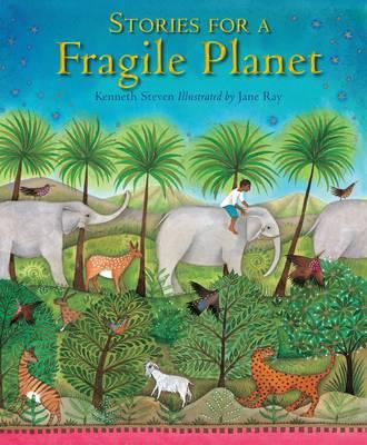 Stories for a Fragile Planet - Kenneth Steven