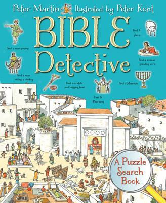 Bible Detective: A Puzzle Search Book - Peter Martin