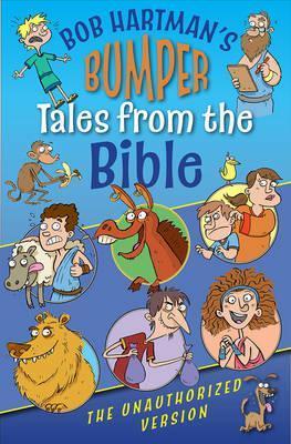 Bumper Tales from the Bible - Bob Hartman