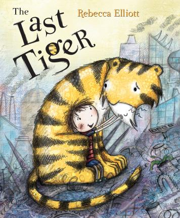 The Last Tiger - Rebecca Elliott