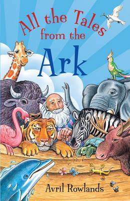 All the Tales from the Ark - Avril Rowlands