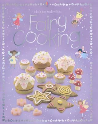 Fairy Cooking - Rebecca Gilpin