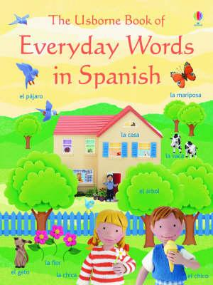 Everyday Words in Spanish - Jo Litchfield