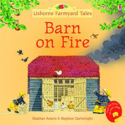 Barn On Fire - Heather Amery