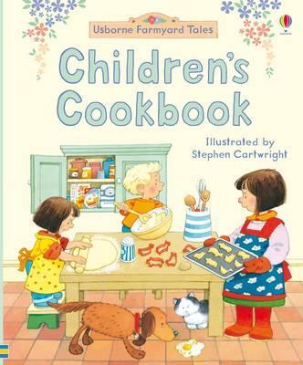 Farmyard Tales Children's Cookbook - Fiona Watt