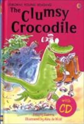 Clumsy Crocodile - Rebecca Treays