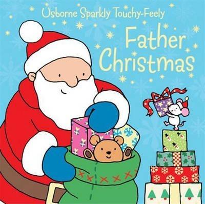Father Christmas Sparkly Touchy-Feely - Fiona Watt