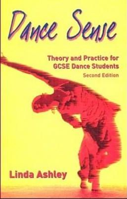 Dance Sense: Theory and Practice for Dance Schools - Linda Rickett